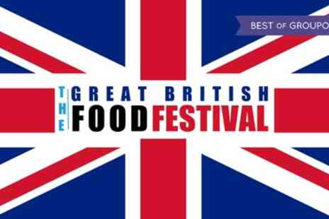 Great British Food Festival - Tickets to On 8 July to 24 September - Save 32%