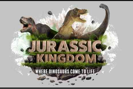 Jurassic Kingdom -  One ticket to Jurassic Kingdom On 6 To 17 April - Save 26%