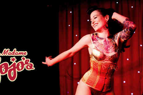 Madame Jojos - £5 tickets for the Bete Noire Cabaret and Burlesque Show - Save 50%