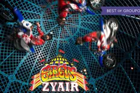 Circus Zyair - Two or Four Super Early Bird Tickets to Circus Zyair with Popcorn on 18 May - Save 73%