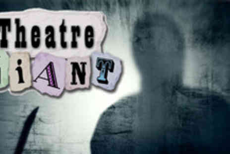 Theatre Giant - 2 Murder mystery tickets including 3 course dinner - Save 50%