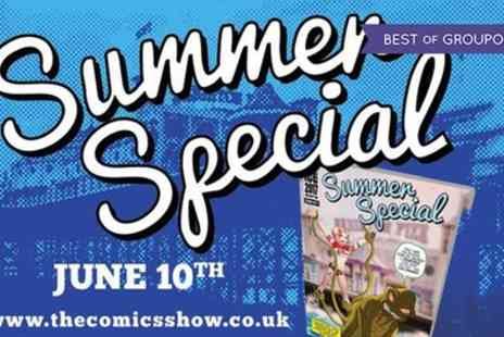 The International Comic Expo - Ticket to Summer Special on 10 June - Save 50%