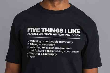 Groupon Goods Global GmbH - Shot Dead in The Head Mens Five Things I Like As Much As Rugby TShirt - Save 47%