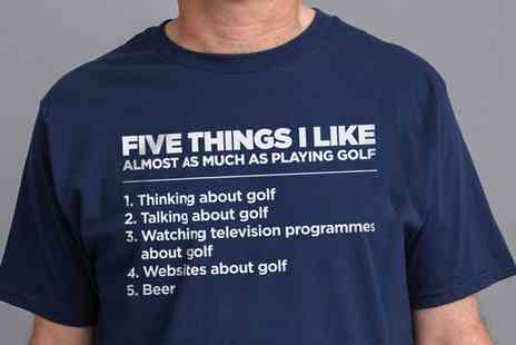 Groupon Goods Global GmbH - ShotDead in the Head Five Things I Like Almost As Much As Playing Golf Mens T-Shirt - Save 47%