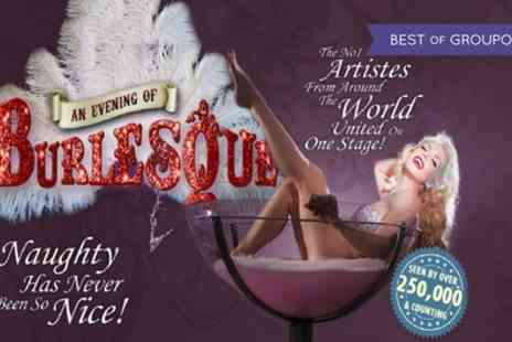 Entertainers Show providers - One ticket to An Evening of Burlesque 2017 On 2 June - Save 41%