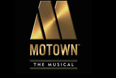 Motown the Musical with Cumberland Hotel - Four Star Fantastic Theatre Experience & Hotel Stay For two - Save 0%