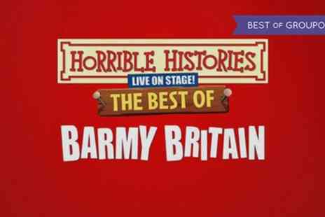 Horrible Histories - Family Ticket to Horrible Histories Best of Barmy Britain on 11 June - Save 21%