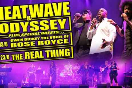 The GRT Group - One ticket to see Heatwave and Odyssey in concert plus special guests on 15 June - Save 42%