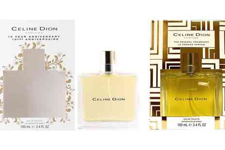 Groupon Goods Global GmbH - Celine Dion 10th Anniversary EDT 100ml or Celine Dion The Original Fragrance EDT Spray 100ml for Women - Save 70%