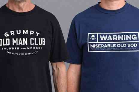 Groupon Goods Global GmbH - Mens Grumpy Old Man or Miserable Old Sod T Shirt - Save 47%