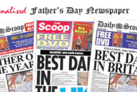 Scooped - Personalised Fathers Day Newspaper - Save 50%