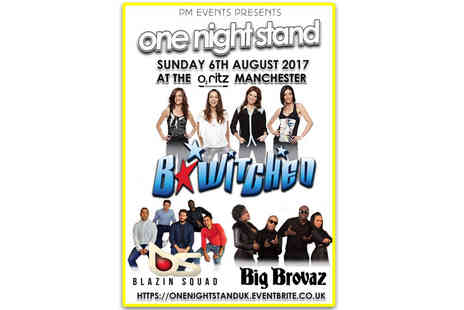 Holy Trannity & PM Events - Ticket to see One Night Stand starring B witched, Big Brovaz and Blazin Squad on Sunday 6th August - Save 24%