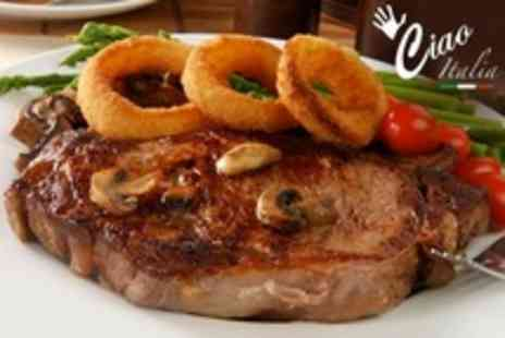 Ciao Italia - Sirloin Steak Dinner For Four With Wine - Save 60%