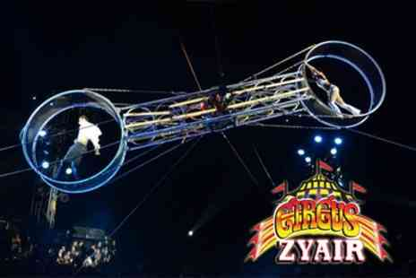 Circus Zyair - Two or four side view tickets to Circus Zyair with popcorn on 3 To 8 August - Save 45%