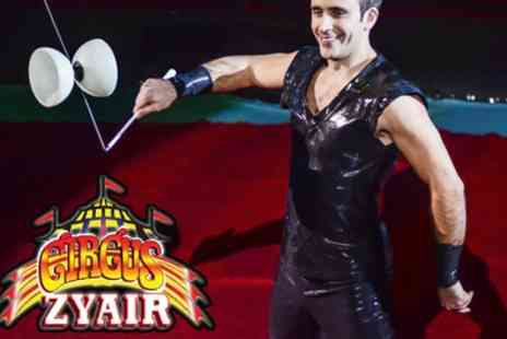 Circus Zyair - Two or Four Early Bird Day Tickets to Circus Zyair with Popcorn on 10 to 15 August - Save 45%
