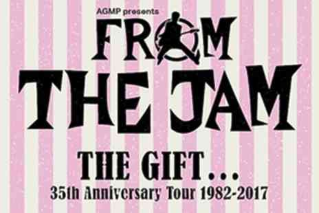 From The Jam - The Gift 35th Anniversary Tour 1982 to On Friday 3 November - Save 33%