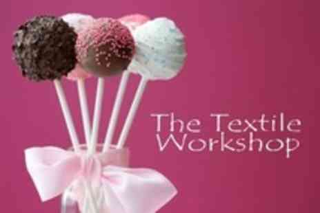 The Textile Workshop - Two Hour Cake Pop or Cupcake Decorating Class With Cakes - Save 66%