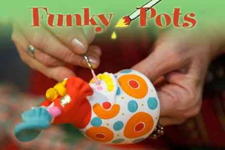 Funky Pots - Pottery To Be Painted - Save 67%