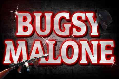 Bugsy Malone - Ticket to Bugsy Malone, The Musical on 27 or 28 October - Save 37%