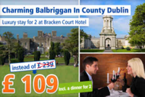 Bracken Court Hotel - In 3 day stay for 2 on Dublins beautiful north coast- Save 54%