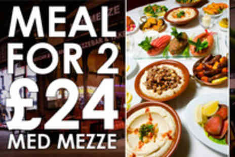Med Mezze - A Taste of the Mediterranean meal and entertainment for two - Save 62%