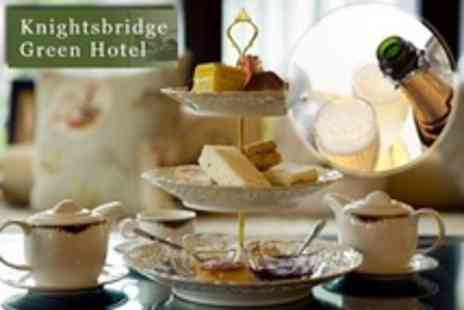 Knightsbridge Green Hotel - Champagne Afternoon Tea For Two - Save 59%
