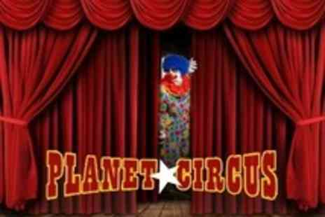 Planet Circus - Entry For Child - Save 62%