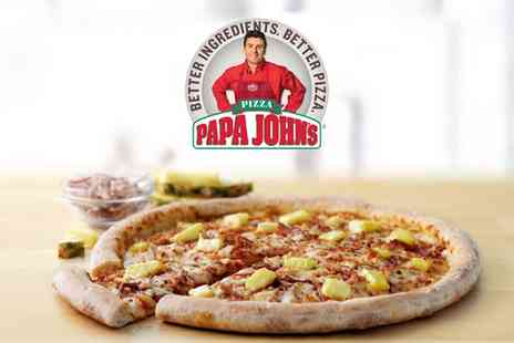 Papa Johns - £10 or £15 Toward Food - Save 50%