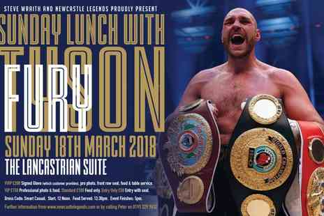 Newcastle Legends - An Afternoon with Tyson Fury VVIP, VIP, Standard or Entry Only Ticket on 18 March - Save 38%