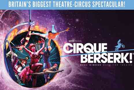 Orchard Theatre - One best available band B or A ticket to see Cirque Berserk on 31 January To 3 February - Save 50%