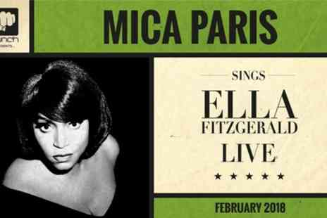 Mica Paris Sings Ella Fitzgerald - Ticket to Mica Paris Valentines Day Tour on 11 to 16 February - Save 25%