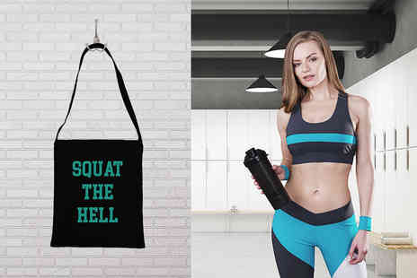 Treats on Trend - Squat the Hell slogan sling tote bag - Save 60%