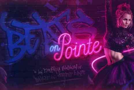 Beats on Pointe - One ticket to see Beats on Pointe on 1 To 4, 20 To 24 February - Save 38%