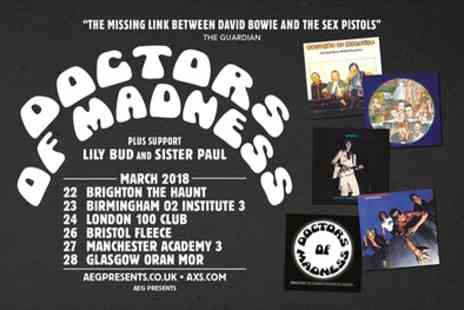 AEG Presents - Ticket to Doctors of Madness on 22 to 28 March - Save 50%