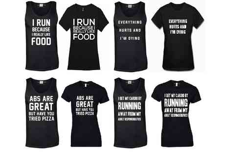 Groupon Goods Global GmbH - One or Four Womens Workout Slogan Tshirts or Vests - Save 0%