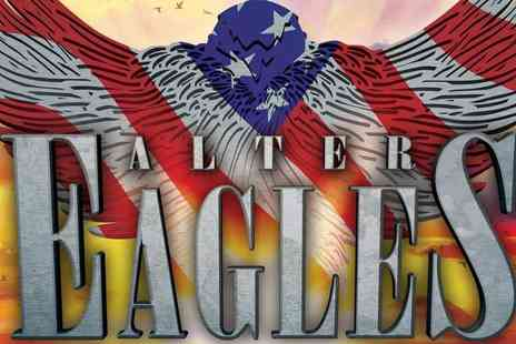 Total Productions Theatres - Ticket to see The Alter Eagles live - Save 47%