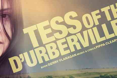 Ingresso - Tess of the d Urbervilles at The Other Palace - Save 0%