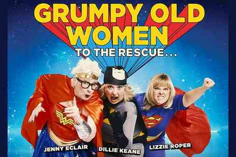 Grumpy Old Women - Ticket to Grumpy Old Women, Everyman Theatre Cheltenham - Save 48%