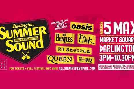 All Square Festival Summer Sounds Tribute Day - Darlington Tribute Festival Ticket on 5 May - Save 0%