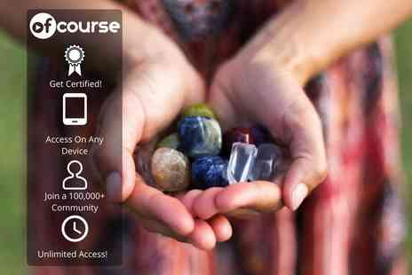 OfCourse - Online 12 week CTAA accredited crystal therapy and healing course - Save 79%