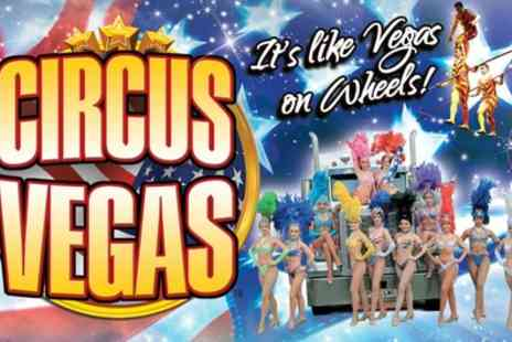 Circus Vegas - One grandstand ticket to Circus Vegas UK on 6 To 10 June - Save 50%