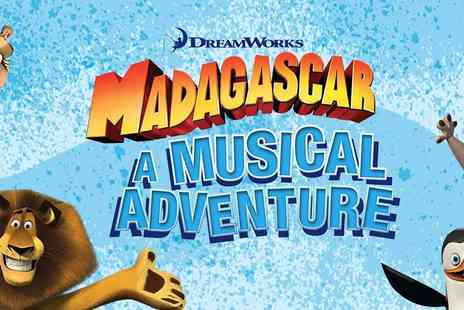 Ingresso - Madagascar - A Musical Adventure at the New Wimbledon Theatre - Save 0%