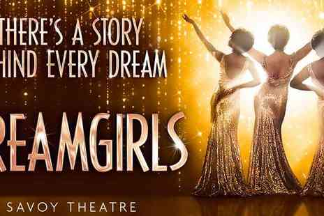Encore Tickets - Dreamgirls at the Savoy Theatre - Save 47%