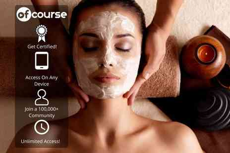 OfCourse - Online CTAA accredited luxury spa facials course - Save 80%