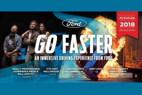 Ford - Ticket for one person to enjoy the Ford Go Faster immersive driving experience - Save 0%
