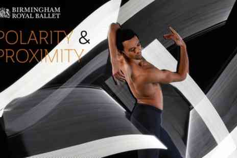 Birmingham Royal Ballet - Ticket to Birmingham Royal Ballet, Polarity and Proximity on 20 to 23 June - Save 40%