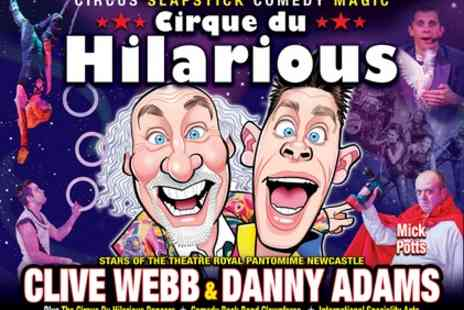 Cirque Du Hilarious - Grandstand Tickets to Cirque Du Hilarious on 8 to12 August - Save 24%