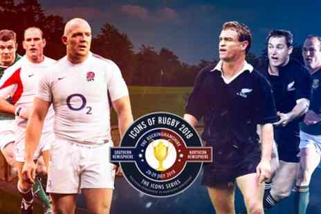 Icons of Rugby - Ticket to Icons of Rugby on 28 to 29 July - Save 25%