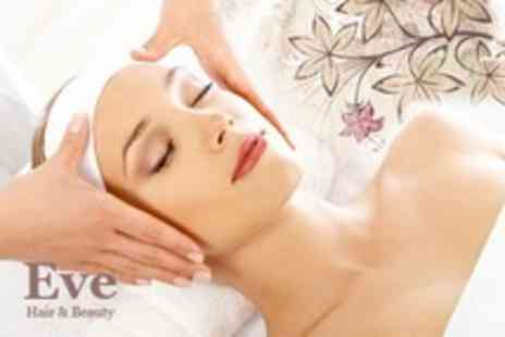 Eve Hair and Beauty - Back Massage, Facial and Indian Head Massage - Save 60%