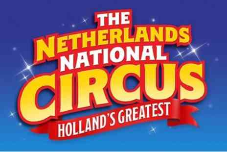 Tony Hopkins Entertainment - The Netherlands National Circus ticket on 15 August to 2 September - Save 50%